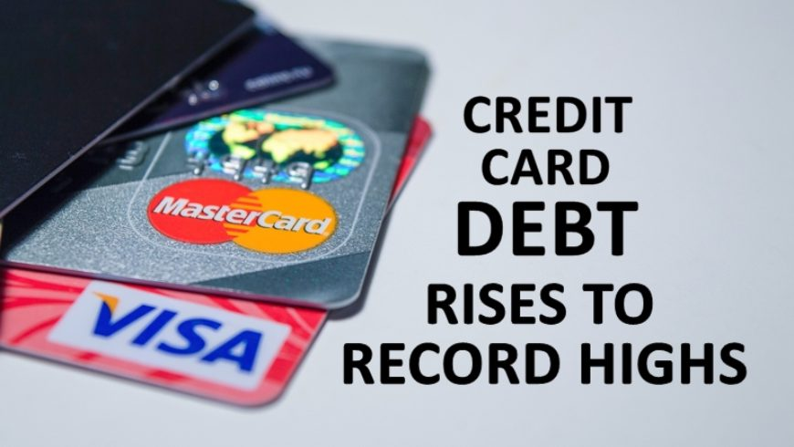 CREDIT CARD DEBT, BANK REVENUE, RISES TO RECORD HIGHS