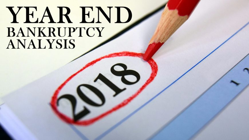 2018 YEAR END BANKRUPTCY ANALYSIS