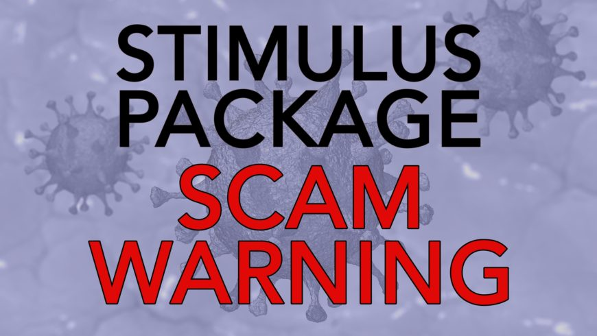 Stimulus Package Scam Warning!!
